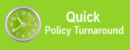 Quick Policy Turnaround
